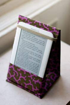 Kindle cover - I had to tweak it a little bit to hold my nook, but it was all in all pretty easy!