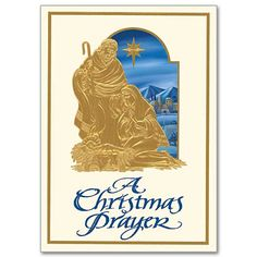 "Catholic Christmas Cards Convey the True Meaning of the Season. ""A Christmas Prayer"" is Beautifully Penned and is the Perfect Choice for Most Anyone on Your List. Comes as a Set of 18 Cards with 19 Envelopes. http://www.printeryhouse.org/"