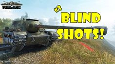 World of Tanks - Funny Moments | BLIND SHOTS 3