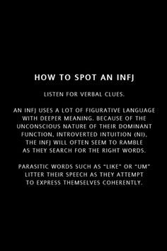 INFJ -- I don't do this as much as I did when I was little, my dad hated the 'filler words'