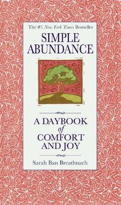 Simple Abundance: A Daybook of Comfort of Joy by Sarah Ban Breathnach http://www.amazon.de/dp/0446563595/ref=cm_sw_r_pi_dp_9By-wb1QRK6K1