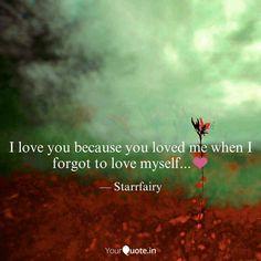 #starrfairy #poetry #english #love #lovequotes #truelove True Love, My Love, Because I Love You, Love Quotes, Poetry, English, Instagram, Real Love, Qoutes Of Love