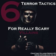 6 Terror Tactics For Creating Really Terrifying Villains http://sachablack.co.uk/2015/07/13/6-terror-tactics-for-really-scary-villains/#more-2503 Browse the site for more discussion, tips and hints about writing.