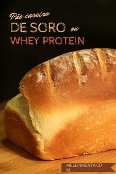 Pão de soro ou Whey Protein    Confira essa receita de Pão de Soro de Leite incrivelmente macio. Aproveite o soro do iogurte, queijo cootage.