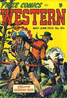 Prize Comics Western, no. 105, May-June 1954; cover art by John Severin.