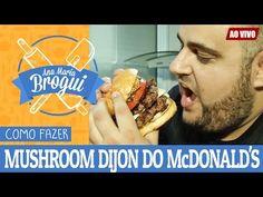 COMO FAZER MUSHROOM DIJON DO McDONALD'S - AO VIVO | Ana Maria Brogui #345 - YouTube