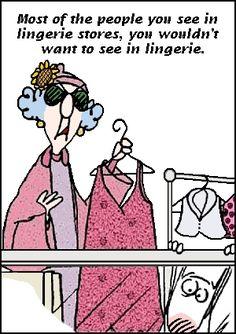 So true Maxine!