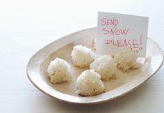 Send snow, please! Sweet