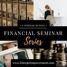 $10.00 OFF! Financial Seminar Series. Attend all four seminars in the series and receive $10.00 OFF! You matter. Be empowered.