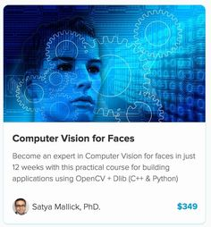"Enter to Win ""Computer Vision for Faces"" course ($349 value)"