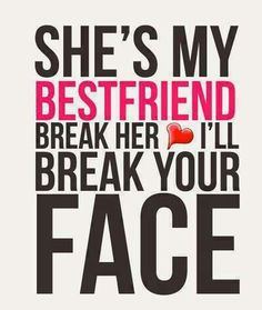 Well... I'll defend my Best friend TS always :) It's my job to tell her like it is! Don't mess with her,