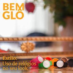 No Estilo de hoje, damos algumas dicas de como inserir o relógio no seu look do dia a dia.   Vem com a gente e saiba como arrasar, vem! #bemglo #estilo #relogios