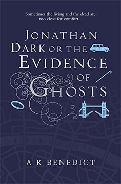 Jonathan Dark or The Evidence Of Ghosts - Maria King knows a secret London. Born blind, she knows the city by sound and touch and smell. But surgery has restored her sight - only for her to find she doesn't want it.  Jonathan Dark sees the shadowy side of the city. A DI with the Metropolitan Police, he is haunted by his failure to save a woman from the hands of a stalker. Now it seems the killer has set his sights on Maria, and is leaving her messages in the most gruesome of ways