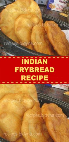 INDIAN FRYBREAD RECIPE – Best Recipes