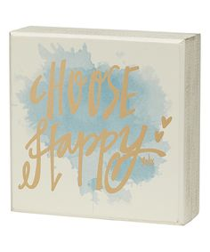 Look at this 'Choose Happy' Watercolor Box Sign on #zulily today!