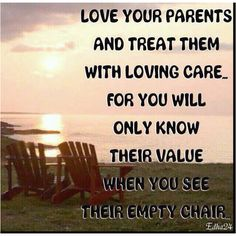 cancer quotes for family, mother, chairs, true words, missing my parents quotes, miss my parents, fathers, deep thought, families