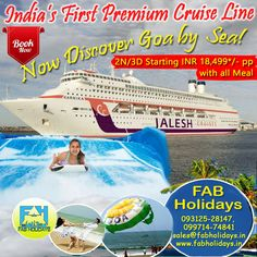 ● 😍Make your Holidays Memorable with 02 Nights Mumbai - Goa - Mumbai Cruise Holidays & Enjoy the Exotic Retreat of the Cruises. Cruise Holidays, India First, Tour Operator, New Adventures, Goa, Cruises, Mumbai, Exotic, How To Memorize Things