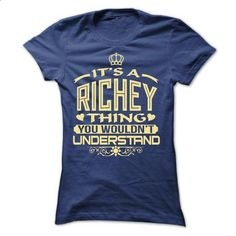 IT IS RICHEY THING AWESOME SHIRT - #fathers gift #house warming gift