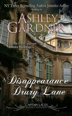A Disappearance in Drury Lane (Captain Lacey Regency Mysteries) (Volume 8) by Ashley Gardner http://www.amazon.com/dp/0986023884/ref=cm_sw_r_pi_dp_bAO4vb09GFDP1