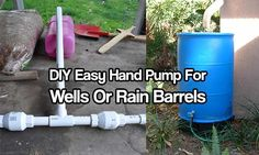 DIY Easy Hand Pump For Wells Or Rain Barrels. Need a hand pump for a well or rain barrel? Well, you can make a better one at home for half the price Hand Pump Well, Rain Barrel System, Rainwater Harvesting System, Water Barrel, Water From Air, Water Collection, Living Off The Land, Water Storage, Food Storage