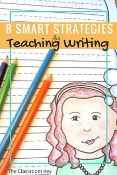 8 Smart Strategies for Teaching Writing - The Classroom Key Writing Lab, 3rd Grade Writing, Writing Classes, Writing Strategies, Narrative Writing, Writing Lessons, Writing Workshop, Writing Resources, Teaching Writing