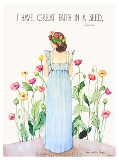 """I have great faith in a seed."" --Henry David Thoreau  Garden Girl Watercolor Painting by Heatherlee Chan 