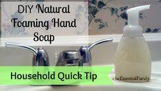 Household Quick Tip-DIY Natural Foaming Handsoap