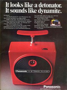 Dynamite 8 track player. I really wanted one of these.
