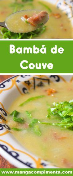 Receita de Bambá de Couve - um prato mineiro, perfeito para os dias frios! #receitas