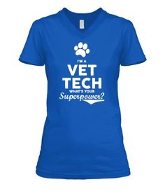 81d938c3 I'm A Vet Tech What's Your Superpower Crew Neck T-Shirt, V Neck Tee Shirt  and Hoodie