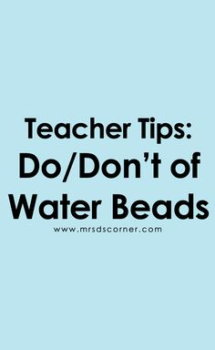 Water Bead Activities | How to Use Water Beads for Sensory Input. How to and how not to use water beads in a special ed classroom.