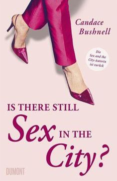 Is there still Sex in the City? - Bushnell, Candace Pop, Be Still, Audiobooks, Christian Louboutin, This Book, Ebooks, City, Free Apps, Collection