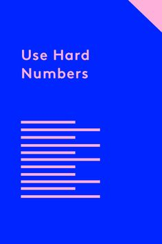 Grew traffic by 30%? Managed $1 million in assets? Whatever it is, using numbers is way more effective than just words, says résumé designer Hagan Blount. Check out some examples of how he's managed to incorporate hard numbers in résumé designs, here. ...