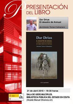 """Presentación de :""""Dar Drius. El desatre de Annual"""""""