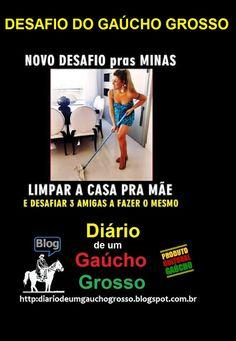 Diário de um Gaúcho Grosso: DESAFIO DO GAÚCHO GROSSO