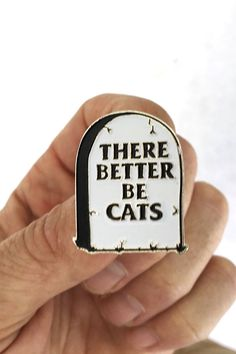 'There Better Be Cats' Tombstone Enamel Pin from MonstersOutside