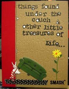 Smashing Life's little treasures