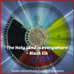"""The Holy Land is everywhere"" - Black Elk; facebook.com/Indian.Country.Expressions. Beadwork by Douglas K. Limon, Limon Fine Art, LLC and photography by Dave Olsen, Dave Olsen Photography."