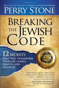 Breaking the Jewish Code: Twelve Secrets that Will Transform Your Life, Family, Health, and Finances by Perry Stone http://www.amazon.com/dp/1616384948/ref=cm_sw_r_pi_dp_UzDhvb0YS6QSE