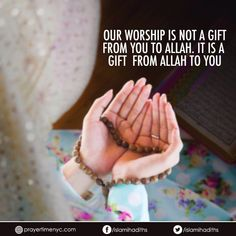 our #worship is not a gift from you to #Allah. It is a gift  from Allah to you.  #faith #islam #trustallah #trust #muslim #islamicquotes #goodvibes #instagood #positivevibes #positivethinking  #dailyquotes