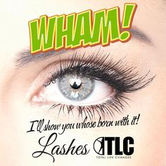 Hit 'em with your Lashes!