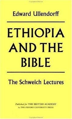 Ethiopia and the Bible The Schweich Lectures 1967 Edward Ullendorff New Ed Book | Livres, BD, revues, Non-fiction, Religion et croyances | eBay!