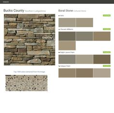 Bucks County. Southern Ledgestone. Cultured Stone. Boral Stone. Behr. Sherwin Williams. Ralph Lauren Paint. Valspar Paint.  Click the gray Visit button to see the matching paint names.