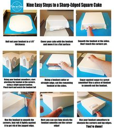 Don't sweat the square! Cover square cakes like a Pro! Tutorial: Nine Easy Steps to a Sharp Square Cake.