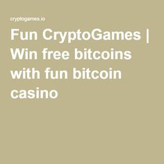 Win free bitcoins with fun bitcoin casino Bitcoin Faucet, How To Make Money, How To Get, I Win, Money Tips, Digger, Fun, Faucets, Apps