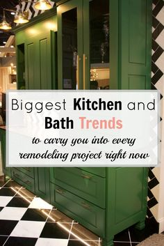 biggest kitchen and bath trends to carry you into every remodeling project in 2018