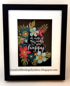 Love this Creative Blessings by Missy: Do what makes you happy!