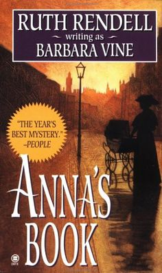 """Anna's Book"" by Barbara Vine (Ruth Rendell)"