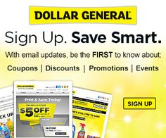 Do you have a Dollar General store near you? Sign-up for coupons like 5.00 off 25.00 http://freebies4mom.com/2013/02/26/dollar/