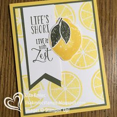Stampin' with Lisa: Lemon Zest Stampin' Up! Lemon Party, Scrapbook Cards, Scrapbooking, Embossed Cards, Handmade Birthday Cards, Paper Cards, Recipe Cards, Homemade Cards, Stampin Up Cards